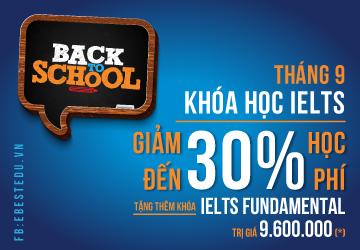 [BACK TO SCHOOL] Ưu đãi đến 30% học phí khóa học IELTS