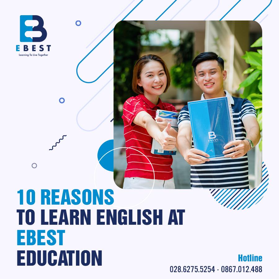 10 Lý do nên học tiếng Anh ở EBEST EDUCATION
